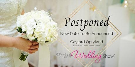 PWG Wedding Show | POSTPONED | Gaylord Opryland Event Center tickets