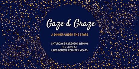 Gaze & Graze tickets