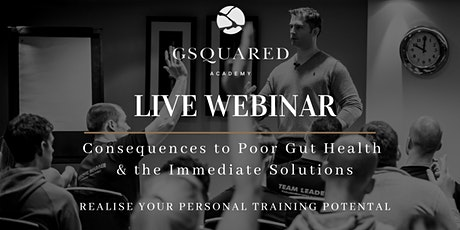 Consequences to Poor Gut Health & the Immediate Solutions tickets