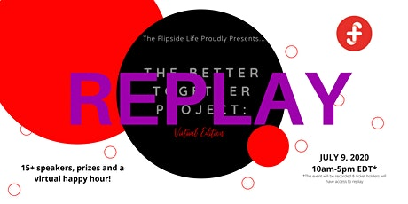 The Better Together Project: REPLAY tickets