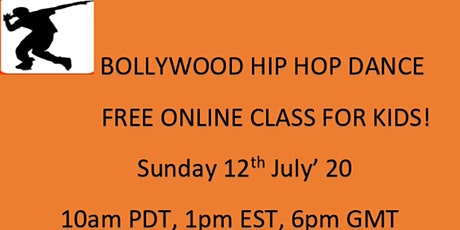 FREE ONLINE BOLLYWOOD HIP HOP DANCE FOR KIDS -SUN 12 JULY tickets