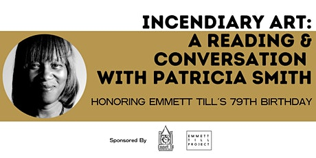 Incendiary Art: A Reading and Conversation with Patricia Smith tickets