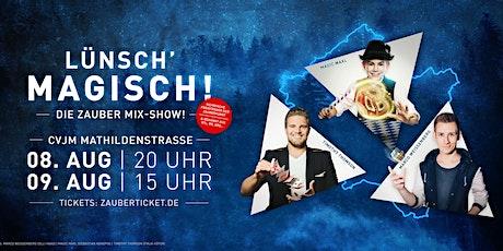 LÜNSCH MAGISCH! Tickets