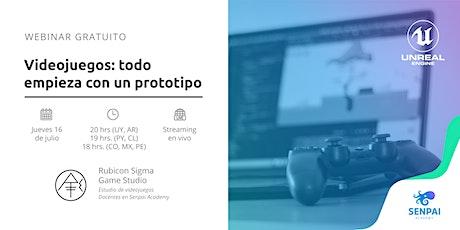 Webinar - Videojuegos: todo empieza con un prototipo entradas