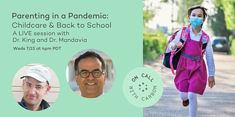 Parenting In A Pandemic: Childcare and Back To School tickets