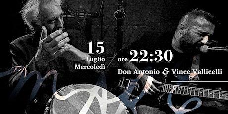 Don Antonio e Vince Vallicelli • LIVE • Maré Cesenatico biglietti