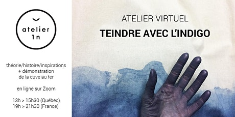 Atelier virtuel TEINDRE AVEC L'INDIGO billets