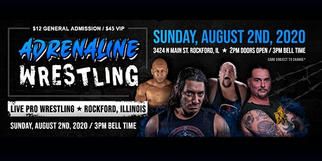 ★ADRENALINE WRESTLING LIVE★ Coming to Rockford, Illinois! tickets