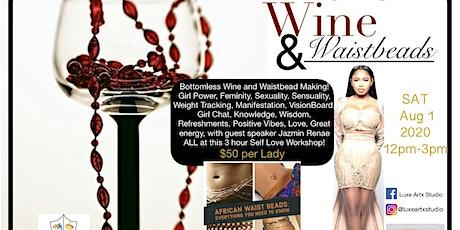 Wine & Waistbeads tickets