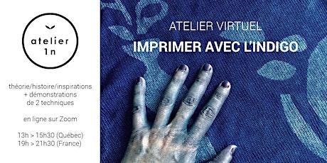 Atelier virtuel IMPRIMER AVEC L'INDIGO billets