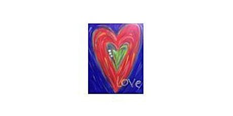 Big Heart Love | Adult Paint 'n Sip|  $25-$30 tickets