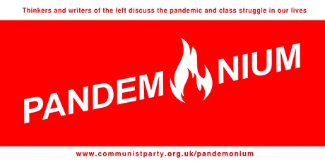 PANDEMONIUM 08 - COVID, Capitalism, Communism With Robert Griffith tickets