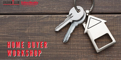 July's Free Home Buyer Workshop tickets