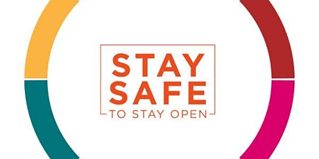 Stay Safe to Stay Open tickets