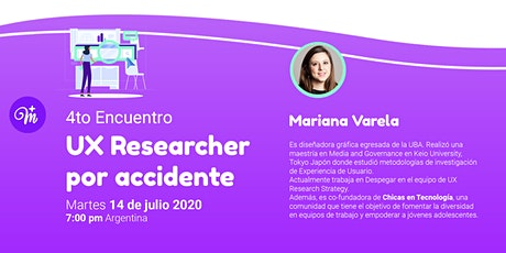 4to Encuentro: UX Researcher por accidente entradas