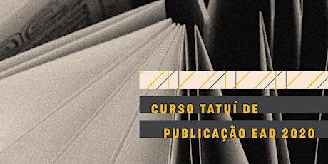 CURSO TATUÍ DE PUBLICAÇÃO EAD 2020 ingressos
