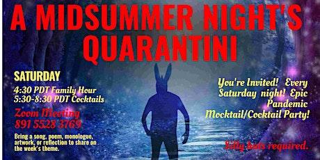 Quarantini Saturday! Epic Pandemic Cocktail Party tickets