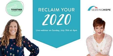 Reclaim Your 2020 - Discovering Just a Little More Resiliency tickets