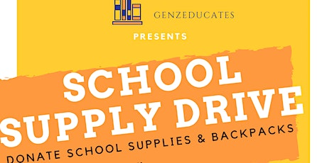 Genzeducates Youth host School Supply Drive tickets