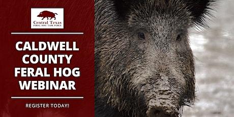 Caldwell County Feral Hog Webinar tickets