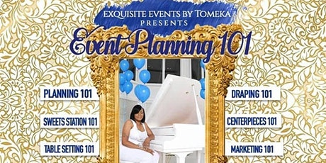 Exquisite Events Academy  Event Planning 101 tickets