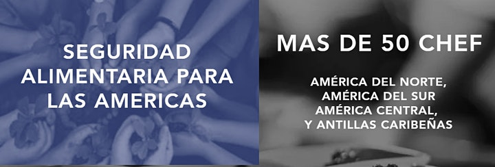 Imagen de X CUMBRE DE GASTRONOMIA Y SEGURIDAD ALIMENTARIA PARA LAS AMERICAS