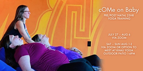 cOMe on Baby - Pre/Post Natal 25hr Yoga Training tickets