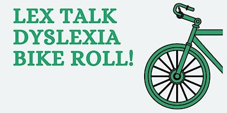 Lex Talk Dyslexia Bike Roll tickets