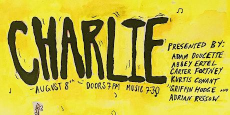 CHARLIE tickets