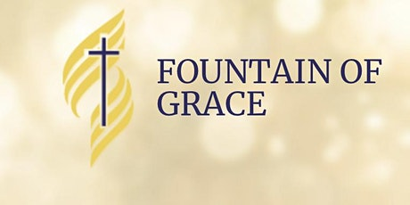 Fountain of Grace' 10 Days of Prayer & Fasting tickets