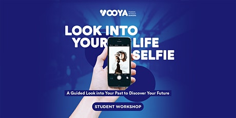 Look into Your Life Selfie: Look Into Your Past to Discover Your Future tickets