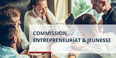 """Commission Entrepreneuriat & Jeunesse """"Spéciale Passation"""" billets"""