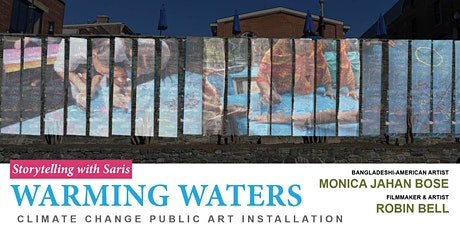 WARMING WATERS Public Art Installation Day 2 Projections tickets