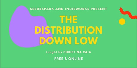 The Distribution Downlow  online workshop tickets