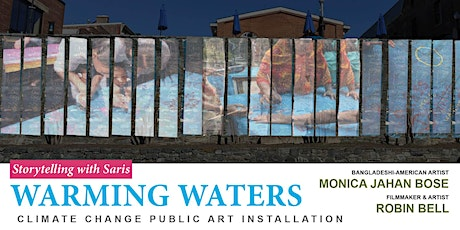 WARMING WATERS Public Art Installation Day 3 Projections tickets