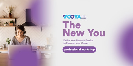 The New You: Define Your Power & Passion to Reinvent Your Career tickets