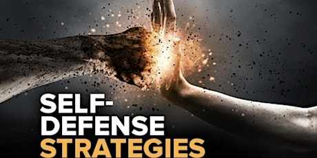 Free Masterclass: Understanding and Applying Self-Defense Strategies tickets