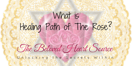 What is Healing Path of The Rose? tickets