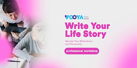 Write Your Life Story: Narrate Your Motivations and Personality tickets