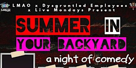 Dysgruntled Employees & LMAO SUMMER BACKYARD COMEDY BASH tickets