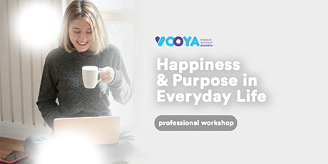 Happiness & Purpose in Everyday Life tickets