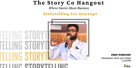 The Story Co Webinar #6 - Storytelling for Startups - 16th July 2020 tickets