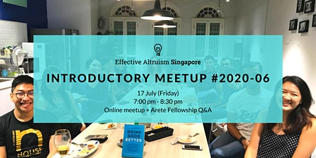 Effective Altruism Singapore: Introductory Online Meetup #2020-06 tickets