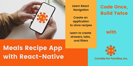 Building  with React-Native! Meal Recipe Application. App 3 tickets
