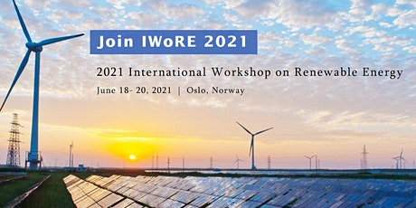 2021 International Workshop on Renewable Energy (IWoRE 2021) tickets