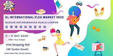 KL International Flea Market 2020 / Bazaar Antarabangsa Kuala Lumpur tickets