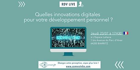 Quelles innovations digitales pour votre développement personnel ? entradas