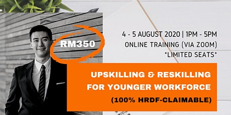 Upskilling & Reskilling for Younger Workforce (HRDF Claimable) tickets