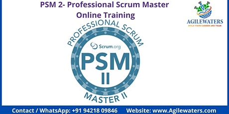 PSM II -Professional Scrum Master II Online Training billets