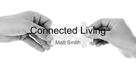 Connected Living webinar 2 Connected to Others tickets